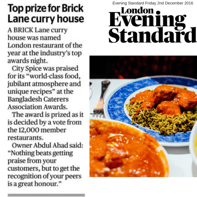 Evening Standard saying City Spice Is The Best Restaurant On Brick Lane